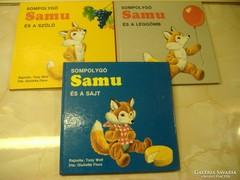 Tony Wolf: SOMPOLYGÓ Samu és a szőlő/és a léggömb/és a sajt