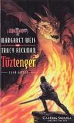 Margaret Weis, Tracy Hickman: Tűztenger - Első kötet 400 Ft