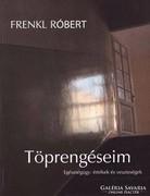 Frenkl Róbert: Töprengéseim (ÚJ és Dedikált kötet) 2000 Ft