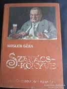 KUGLER GÉZA : BUDAPESTI SZAKÁCSKÖNYV ÉS HÁZI CURÁSZAT 1913