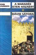 John Saunders: A maradék Isten házáért, Dávid sátora 300 Ft