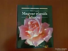 Magyar rózsák könyve - Utoljára!