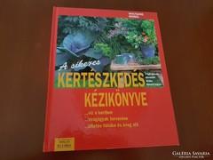 A sikeres kertészkedés kézikönyve