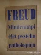 Sigmund Freud: A mindennapi élet pszichopatologiája.