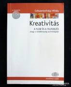 Csíkszentmihályi Mihály: Kreativitás. A flow és a felfedezés