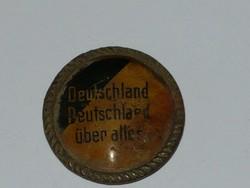 Németország mindenek felett. Propaganda jelvény!