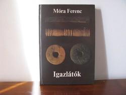 Móra Ferenc: Igazlátók