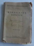 Dr. Csuhay Sándor KIHÁGÁSOK KÖNYVE 1942.