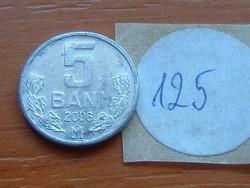 MOLDOVA MOLDÁVIA 5 BANI 2006 125.