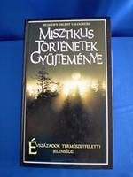 Misztikus történetek gyűjteménye Évszázadok természetfeletti jelenségei