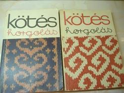 Kötés horgolás 1977, Kötés horgolás 1972, Két könyv együtt. 600 Ft.