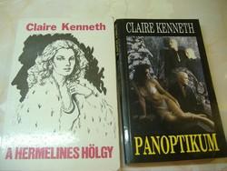 Claire Kenneth A Hermelines Hölgy/Panoptikum A két könyv egyben: 500 Ft.